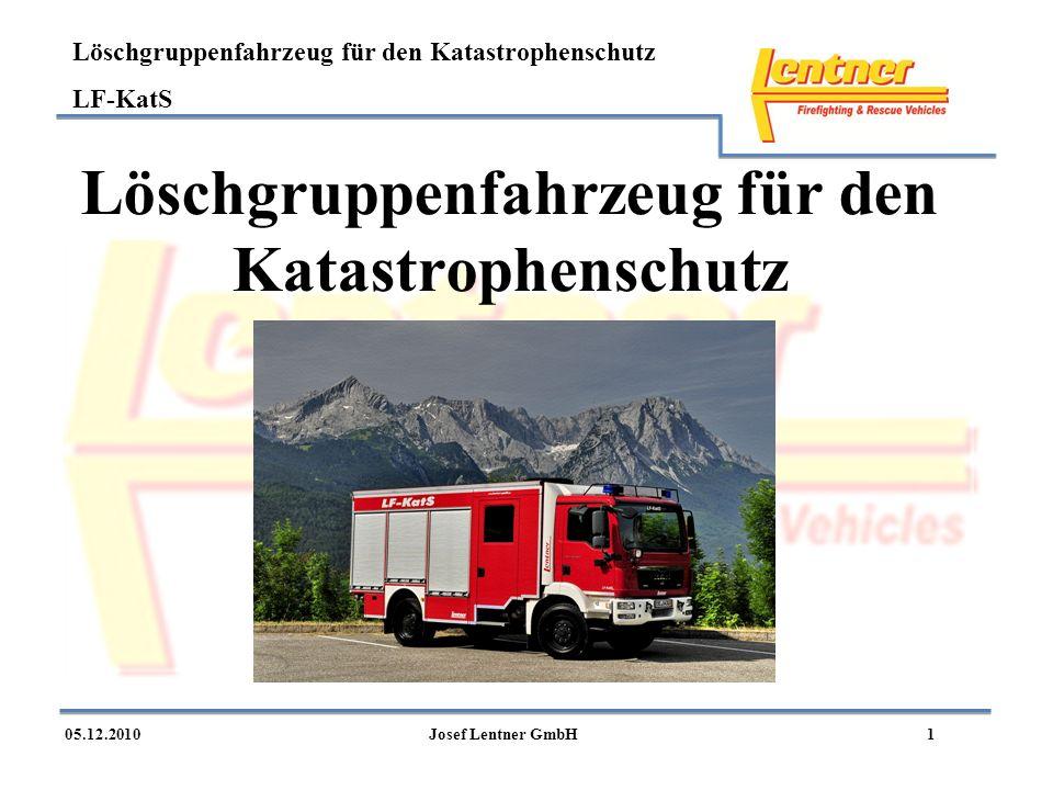 Löschgruppenfahrzeug für den Katastrophenschutz LF-KatS 105.12.2010Josef Lentner GmbH Löschgruppenfahrzeug für den Katastrophenschutz