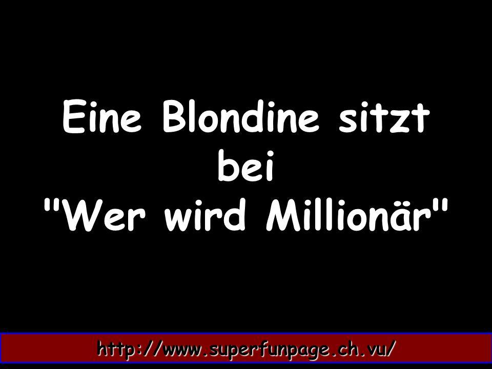 Eine Blondine sitzt bei Wer wird Millionär http://www.superfunpage.ch.vu/