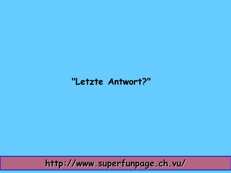 Letzte Antwort http://www.superfunpage.ch.vu/