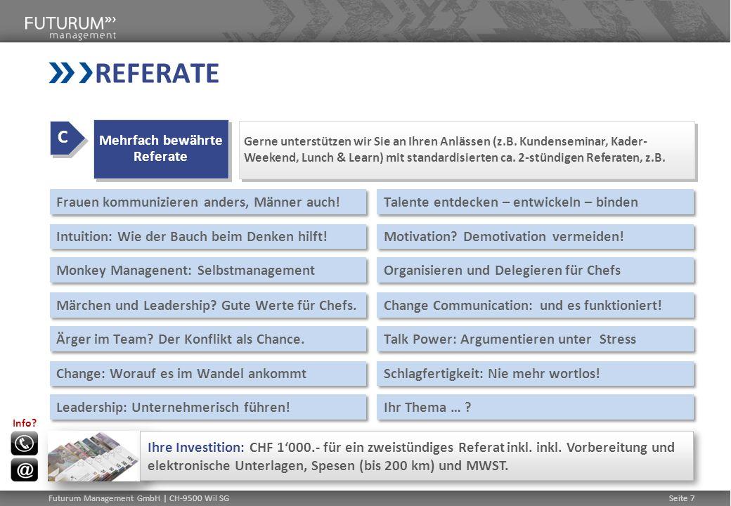 Seite 8Futurum Management GmbH | CH-9500 Wil SG MANAGEMENT AUF ZEIT Wenn Sie rasch und für einen befristeten Zeitraum Management- / Projektleitungs- ressourcen benötigen, stehen wir Ihnen innerhalb kürzester Zeit als qualifizierte und erfahrene Manager und Trobleshooter zur Verfügung.
