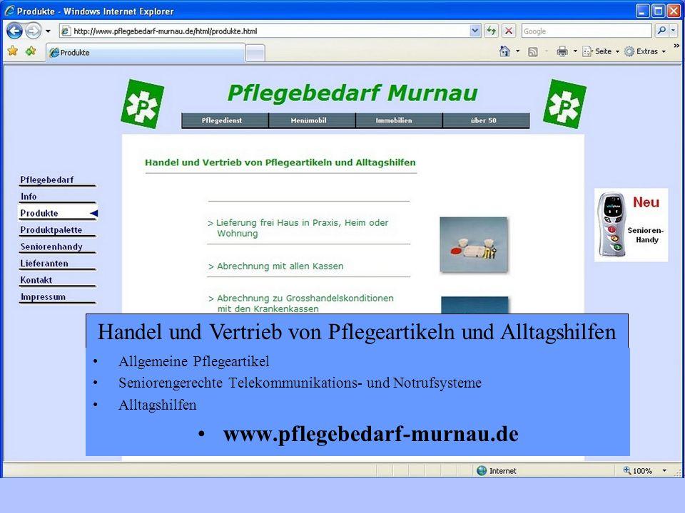 Allgemeine Pflegeartikel Seniorengerechte Telekommunikations- und Notrufsysteme Alltagshilfen www.pflegebedarf-murnau.de