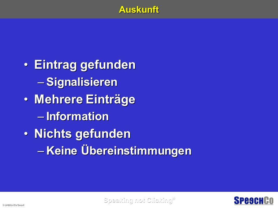 © S PEECH C O GmbH Orte und Namen Ortsname (mit Varianten)Ortsname (mit Varianten) –Steinheim –Steinheim an der Murr –Steinheim Murr NachnameNachname –Geiss VornameVorname –Margit