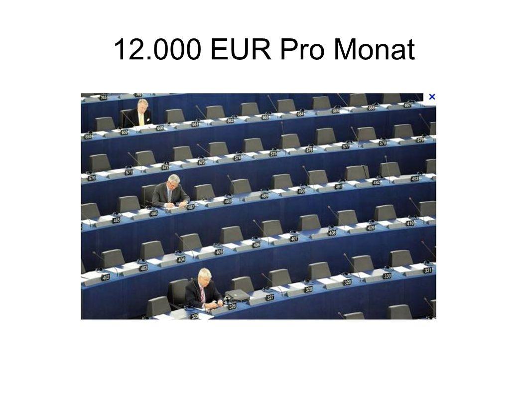 Da gehen unsere EURO´s hin !!! So ein anstrengender Job bei der EU in Brüssel und alles für ein Taschengeld von -12 000 - - 12 000 - pro Monat. pro Mo