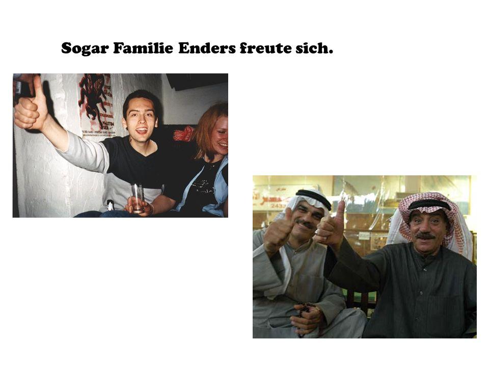 Sogar Familie Enders freute sich.
