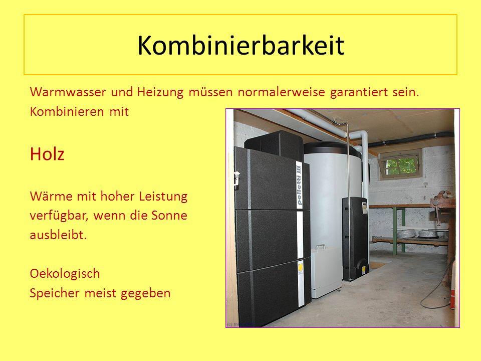 Kombinierbarkeit Warmwasser und Heizung müssen normalerweise garantiert sein. Kombinieren mit Holz Wärme mit hoher Leistung verfügbar, wenn die Sonne
