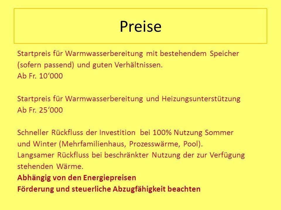 Preise Startpreis für Warmwasserbereitung mit bestehendem Speicher (sofern passend) und guten Verhältnissen. Ab Fr. 10000 Startpreis für Warmwasserber