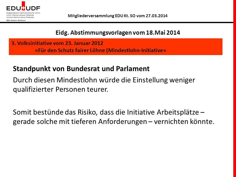 § Abstimmungstext Bundesbeschluss über die Volksinitiative «Für den Schutz fairer Löhne (Mindestlohn-Initiative)»vom 13.