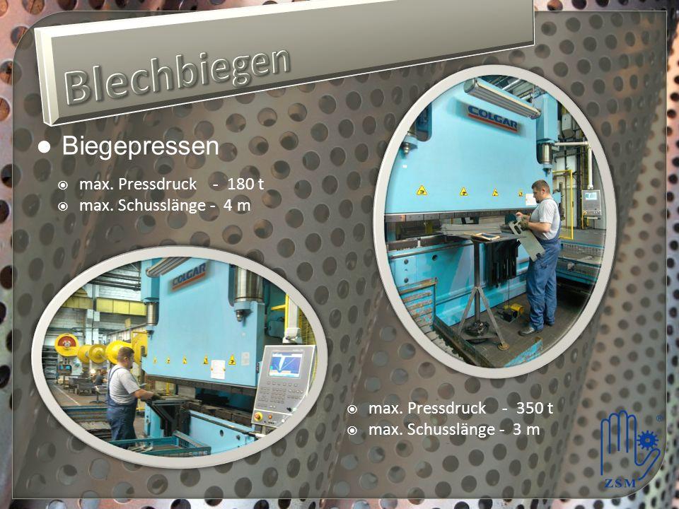 Biegepressen max.Pressdruck - 180 t max. Schusslänge - 4 m max.