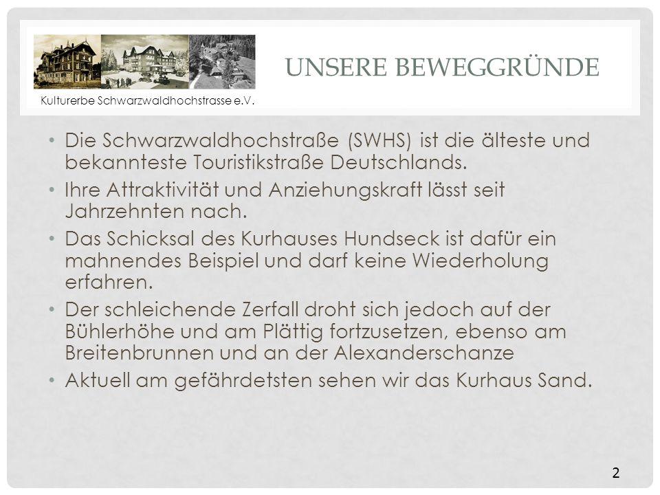 Kulturerbe Schwarzwaldhochstrasse e.V.WAS BEDEUTET DER BEGRIFF KULTURERBE BZW.