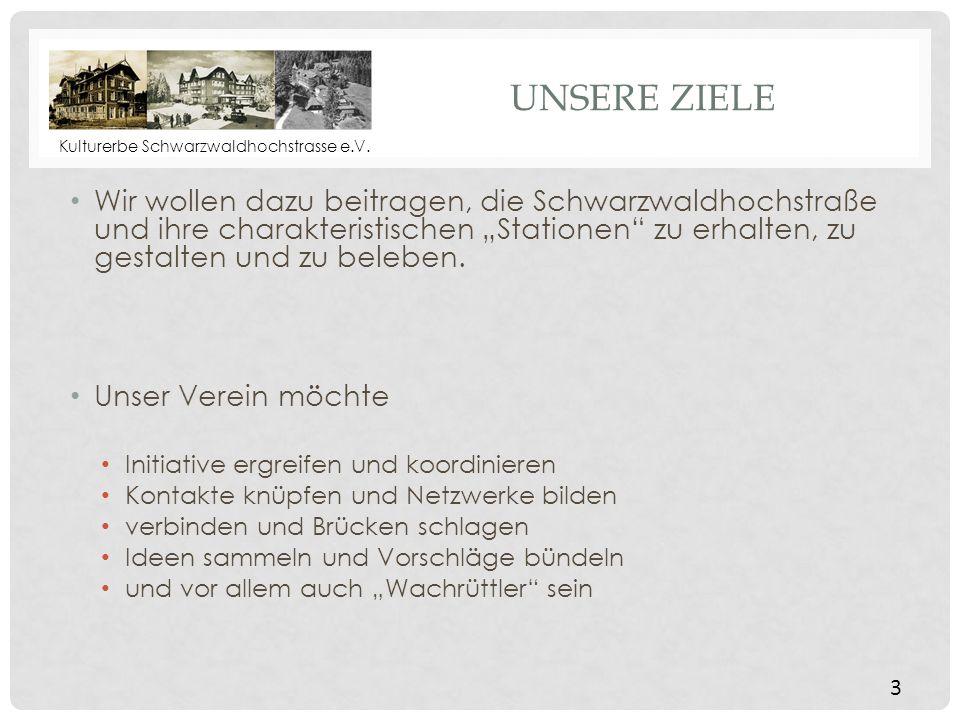 Kulturerbe Schwarzwaldhochstrasse e.V.WER WIR SIND Hansjörg Willig, 1.