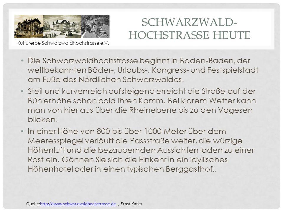 ERHALTEN - GESTALTEN - BELEBEN KULTURERBE SCHWARZWALDHOCHSTRASSE E.V. April 2014