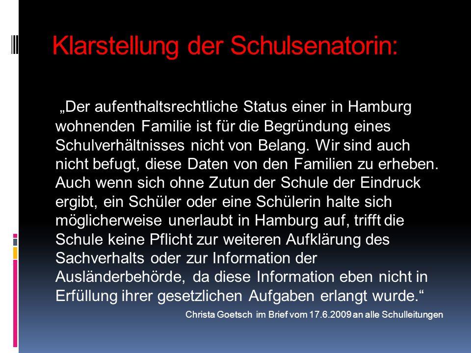 Klarstellung der Schulsenatorin: Der aufenthaltsrechtliche Status einer in Hamburg wohnenden Familie ist für die Begründung eines Schulverhältnisses n