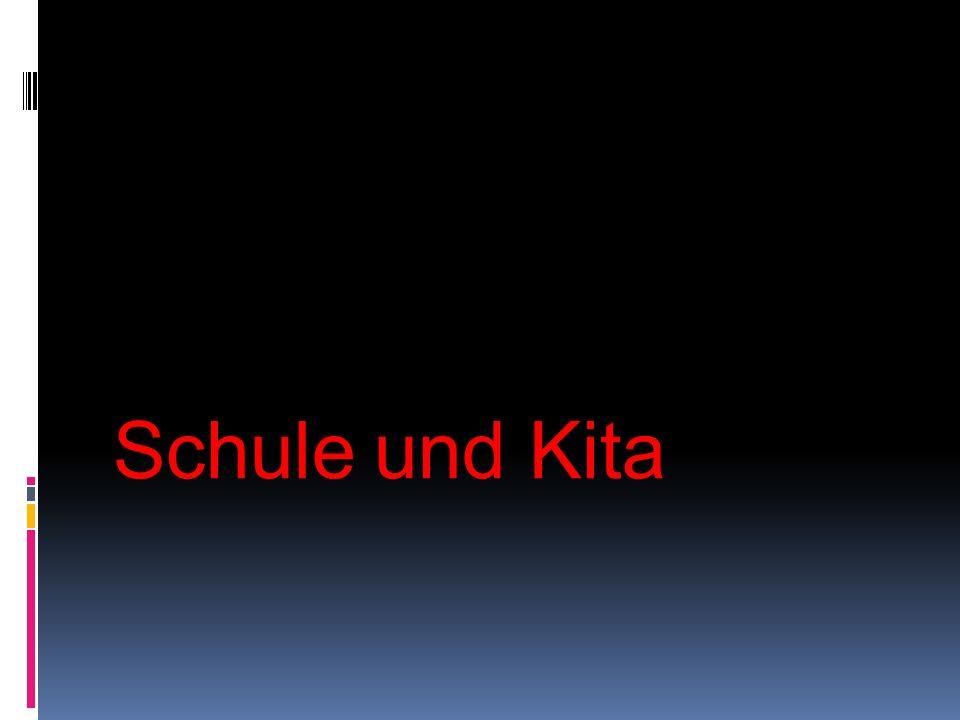 Schule und Kita