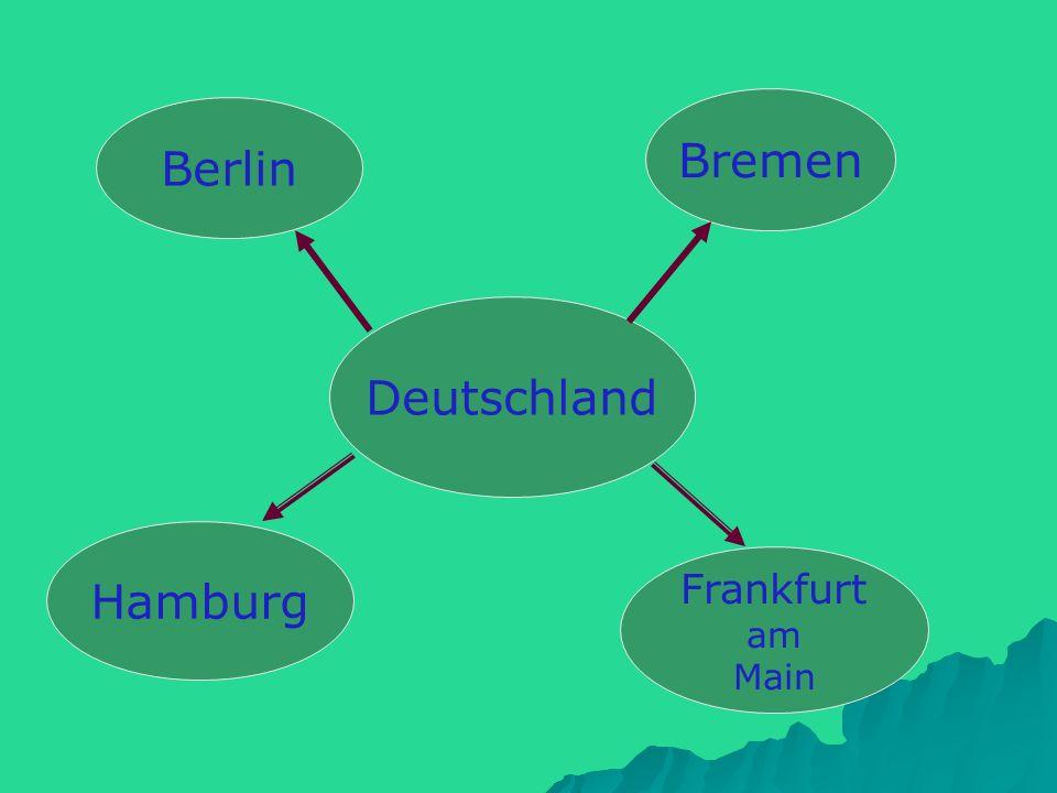 Deutschland Berlin Hamburg Frankfurt am Main Bremen