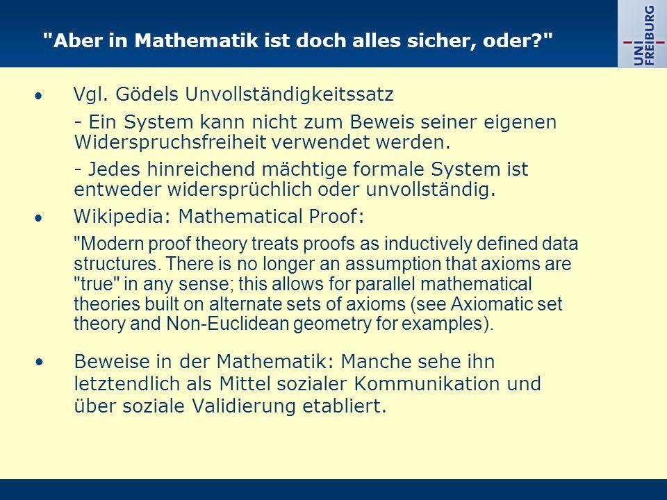 Aber in Mathematik ist doch alles sicher, oder? Vgl.