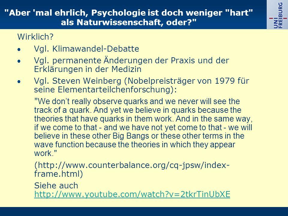 Aber mal ehrlich, Psychologie ist doch weniger hart als Naturwissenschaft, oder? Wirklich.