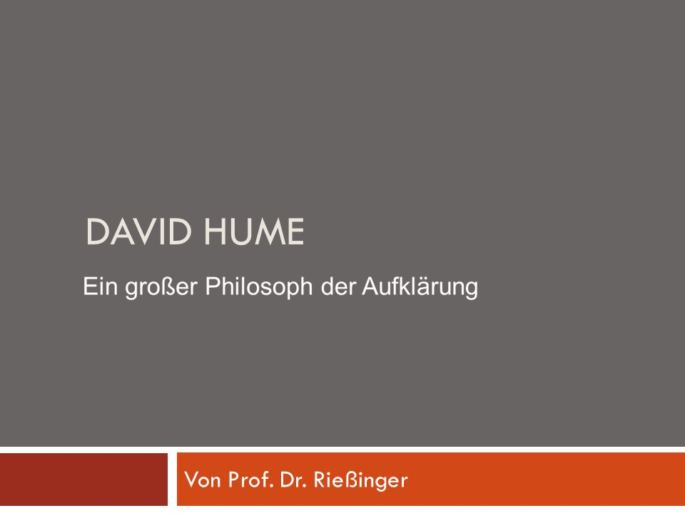 DAVID HUME Von Prof. Dr. Rießinger
