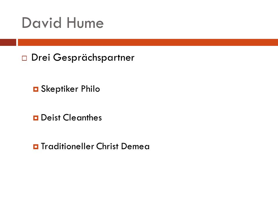 David Hume Drei Gesprächspartner Skeptiker Philo Deist Cleanthes Traditioneller Christ Demea