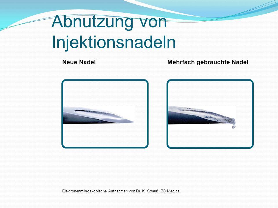 Abnutzung von Injektionsnadeln Neue NadelMehrfach gebrauchte Nadel Elektronenmikroskopische Aufnahmen von Dr. K. Strauß, BD Medical