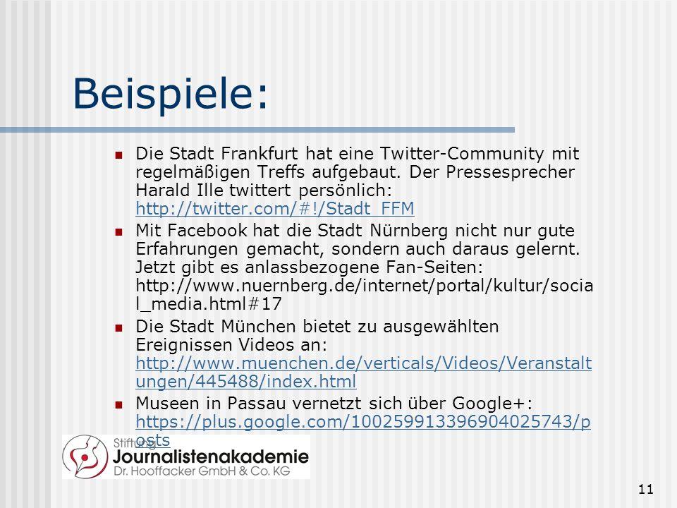 11 Beispiele: Die Stadt Frankfurt hat eine Twitter-Community mit regelmäßigen Treffs aufgebaut.