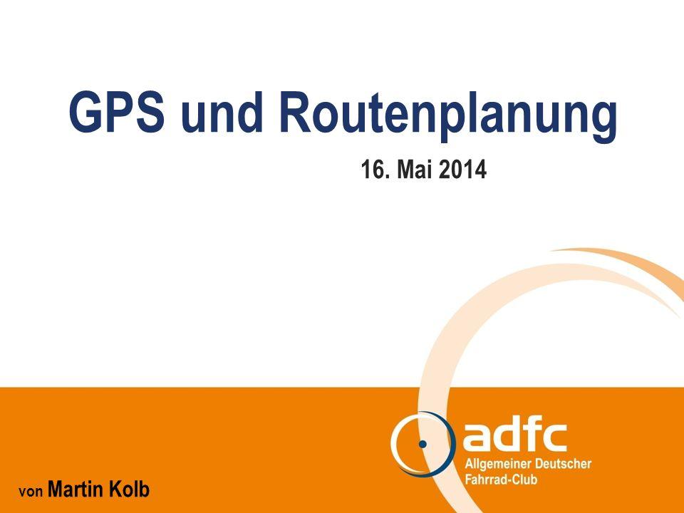 Route manche GPS-Geräte kennen nur wenig geeignete Radwege vielfach werden vielbefahrene Straßen verwendet Routing wird gelegentlich schlecht berechnet viele Karten unterstützen kein gutes Routing GPS und Routenplanung   11   16.05.2014 Vorteile +Nachteile - einfache Routenplanung: Start und Ziel eingeben (ggf.
