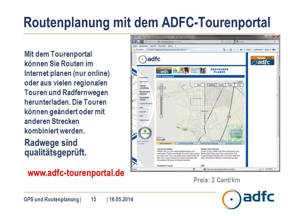 Routenplanung mit dem ADFC-Tourenportal Mit dem Tourenportal können Sie Routen im Internet planen (nur online) oder aus vielen regionalen Touren und R
