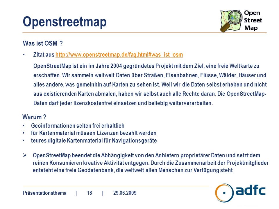 Openstreetmap Was ist OSM .