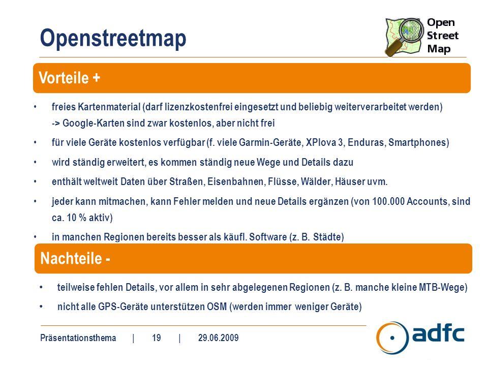 Openstreetmap freies Kartenmaterial (darf lizenzkostenfrei eingesetzt und beliebig weiterverarbeitet werden) -> Google-Karten sind zwar kostenlos, abe