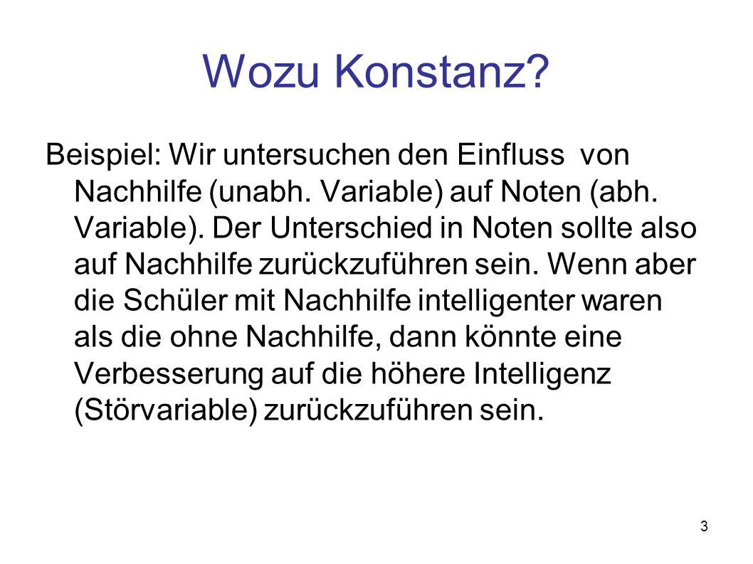 3 Wozu Konstanz.Beispiel: Wir untersuchen den Einfluss von Nachhilfe (unabh.