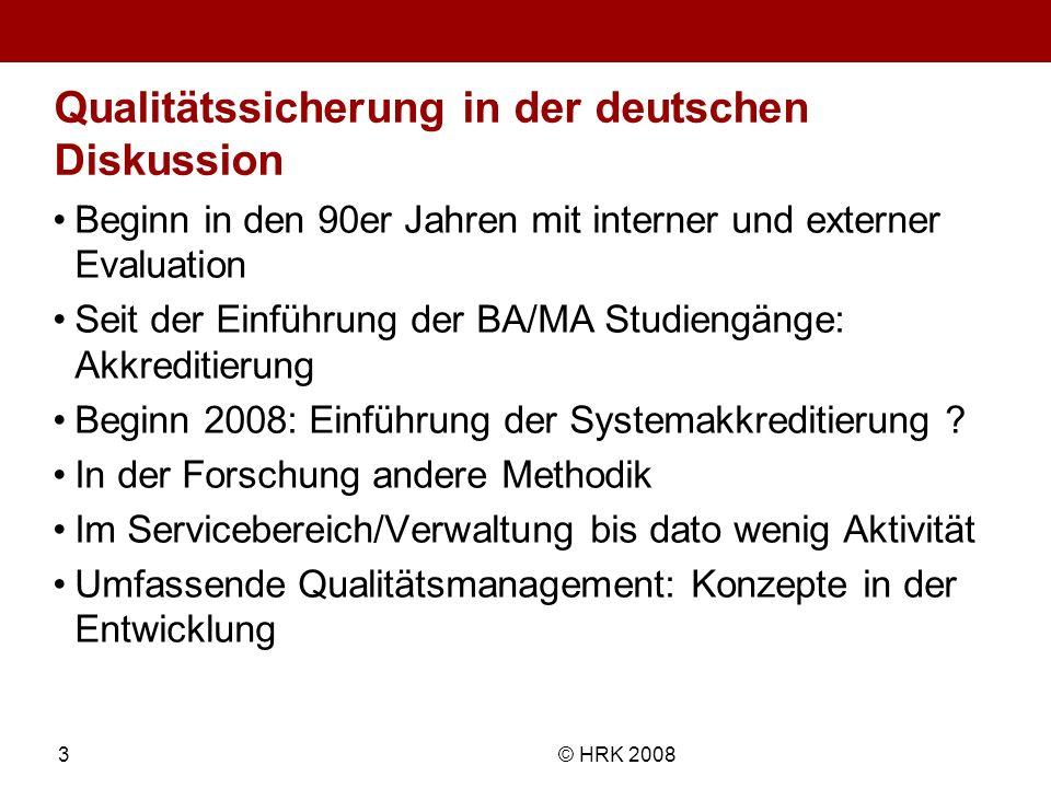 Name des Autors© HRK 20083 Qualitätssicherung in der deutschen Diskussion Beginn in den 90er Jahren mit interner und externer Evaluation Seit der Einf