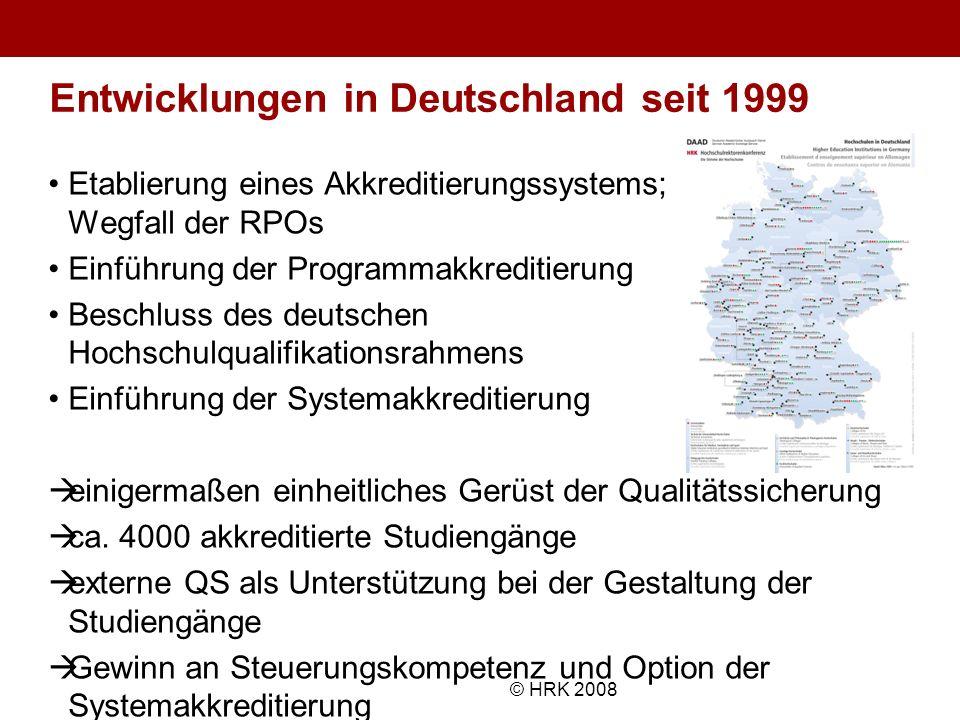 Name des Autors© HRK 2008 Entwicklungen in Deutschland seit 1999 Etablierung eines Akkreditierungssystems; Wegfall der RPOs Einführung der Programmakk