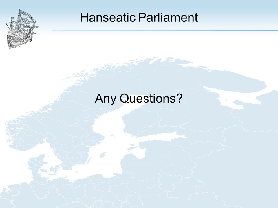 Hanseatic Parliament Any Questions