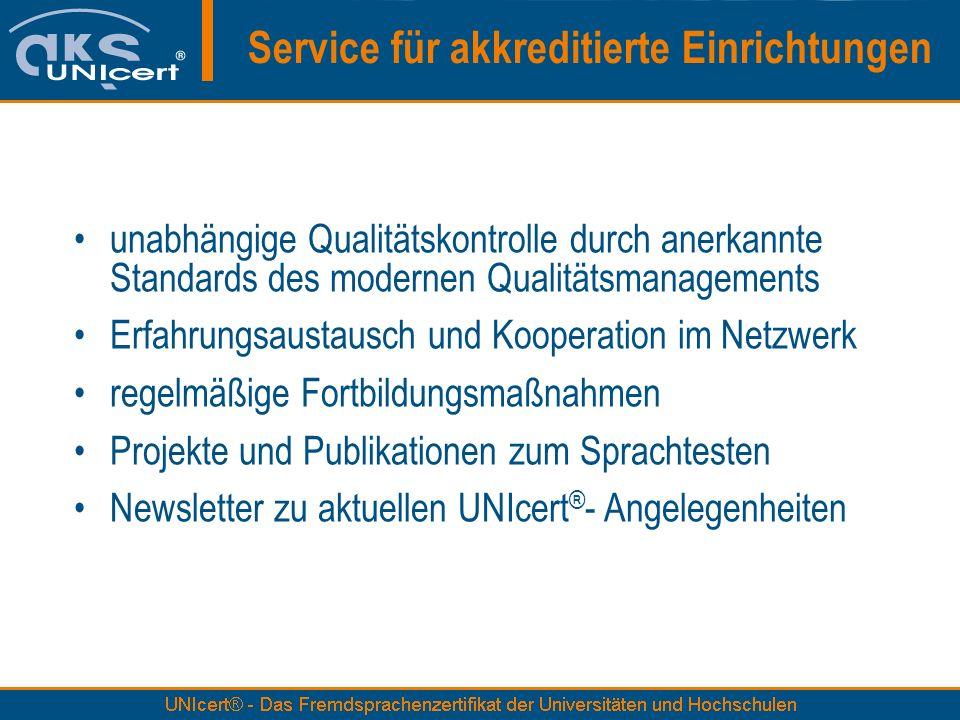Service für akkreditierte Einrichtungen unabhängige Qualitätskontrolle durch anerkannte Standards des modernen Qualitätsmanagements Erfahrungsaustausc