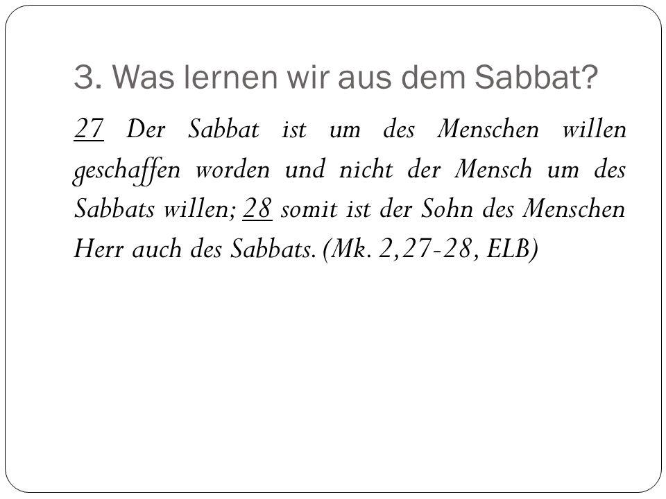 3.Was lernen wir aus dem Sabbat.