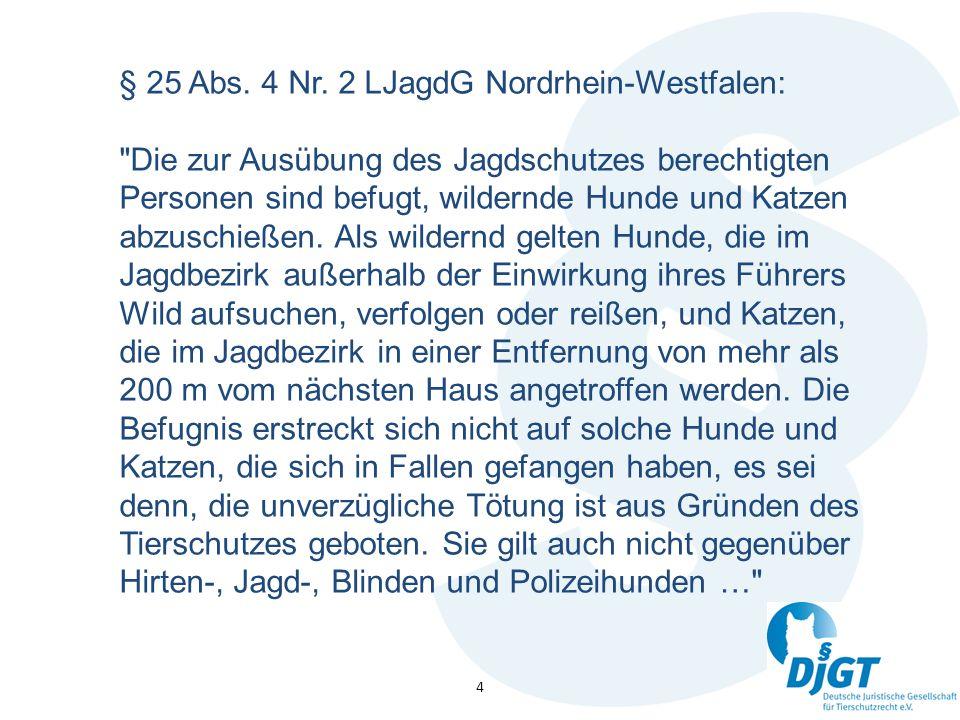 5 § 29 LJagdG Baden-Württemberg: Die zur Ausübung des Jagdschutzes (§ 23 Bundesjagdgesetz) Berechtigten haben folgende Befugnisse … (2) Sie dürfen Hunde, die erkennbar dem Wild nachstellen und dieses gefährden können, töten.