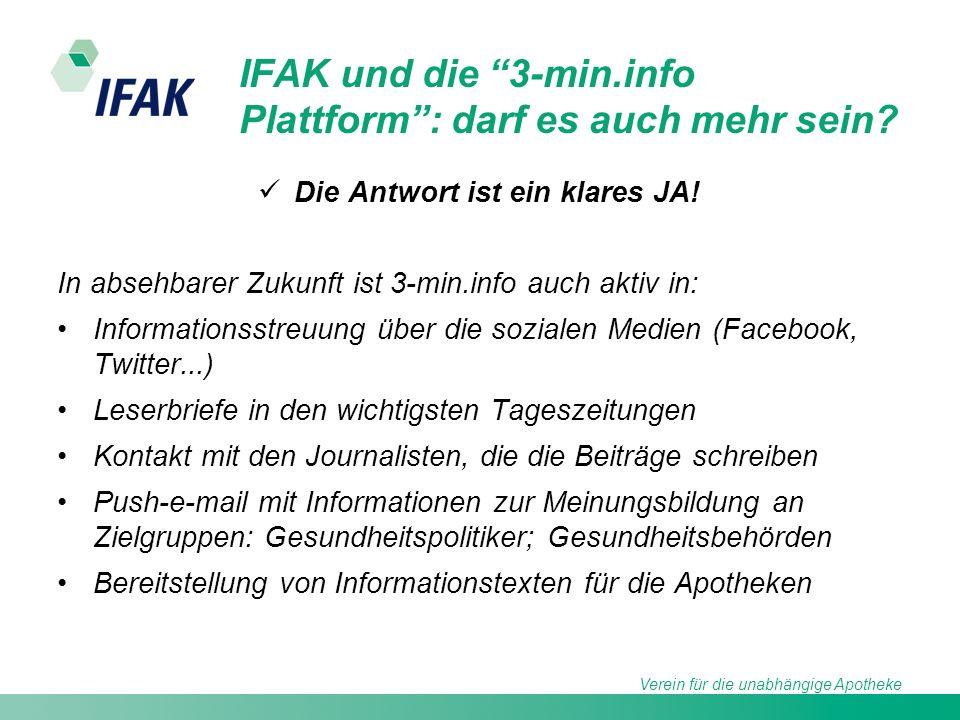 Verein für die unabhängige Apotheke IFAK und die 3-min.info Plattform: darf es auch mehr sein? Die Antwort ist ein klares JA! In absehbarer Zukunft is