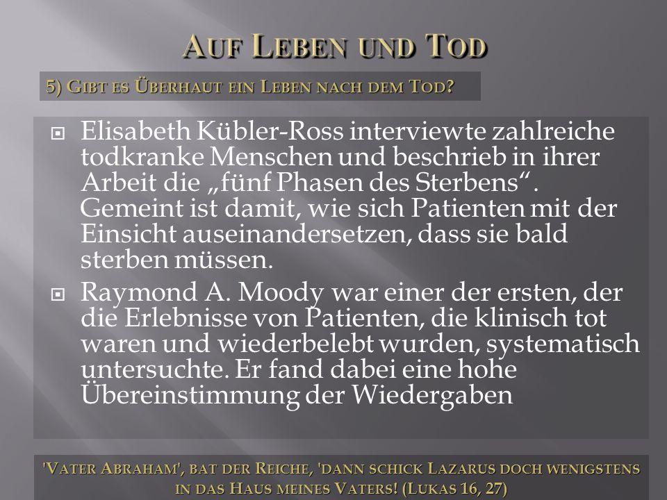 Elisabeth Kübler-Ross interviewte zahlreiche todkranke Menschen und beschrieb in ihrer Arbeit die fünf Phasen des Sterbens. Gemeint ist damit, wie sic
