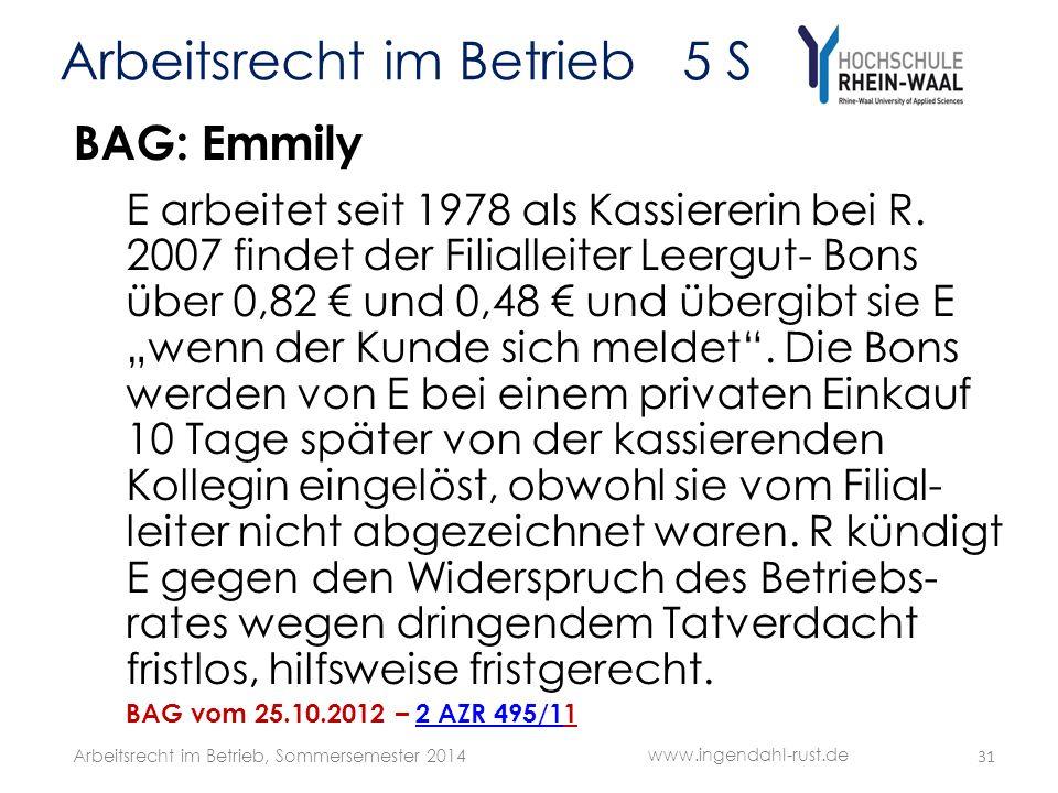Arbeitsrecht im Betrieb 5 S BAG: Emmily E arbeitet seit 1978 als Kassiererin bei R. 2007 findet der Filialleiter Leergut- Bons über 0,82 und 0,48 und