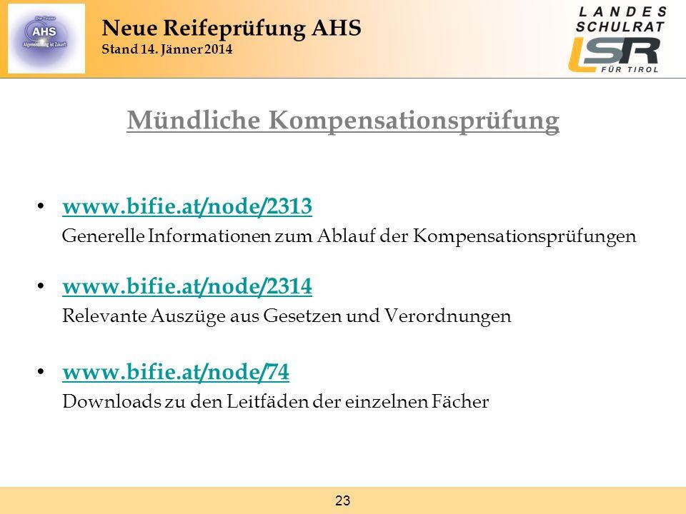 23 Mündliche Kompensationsprüfung www.bifie.at/node/2313 Generelle Informationen zum Ablauf der Kompensationsprüfungen www.bifie.at/node/2313 www.bifi