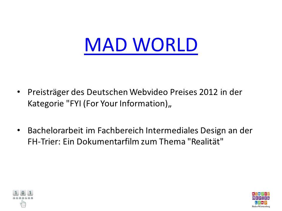 MAD WORLD Preisträger des Deutschen Webvideo Preises 2012 in der Kategorie