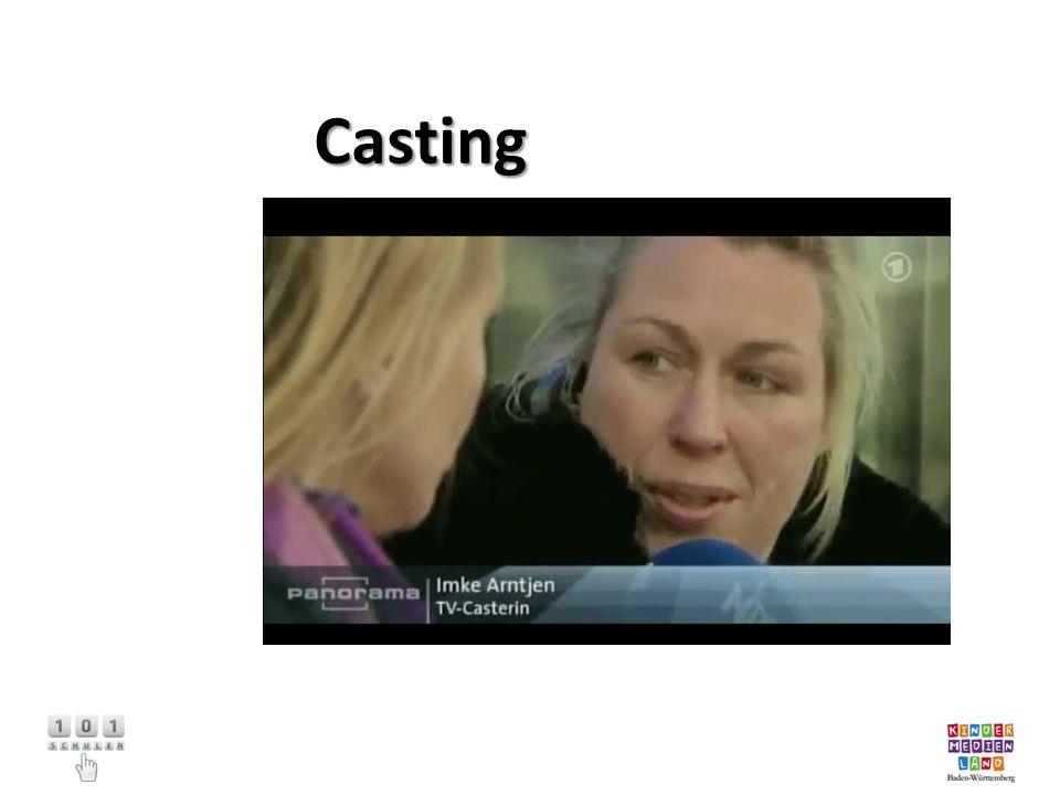 Das Casting Stellt euch vor: Ihr arbeitet in einer Fernsehproduktion.
