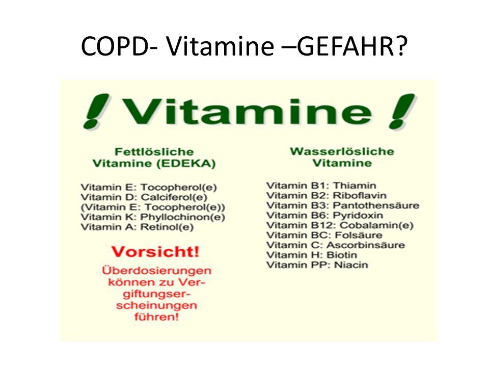 COPD- Vitamine –GEFAHR?