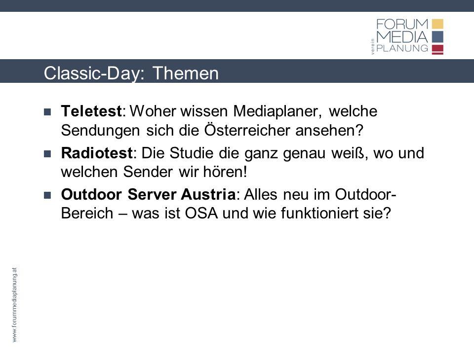 www.forummediaplanung.at Classic-Day: Themen und Referenten Wir bitten alle Teilnehmer, einen Taschenrechner mitzunehmen.