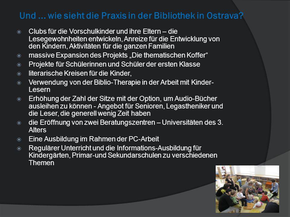 Und... wie sieht die Praxis in der Bibliothek in Ostrava? Clubs für die Vorschulkinder und ihre Eltern – die Lesegewohnheiten entwickeln, Anreize für