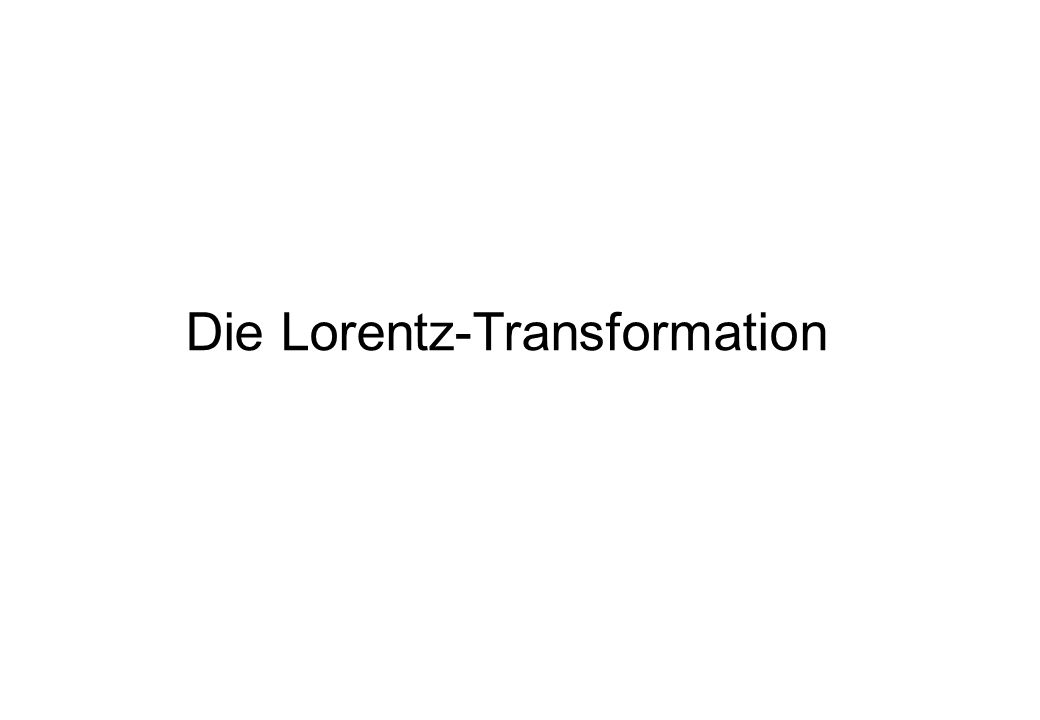 Die Lorentz-Transformation
