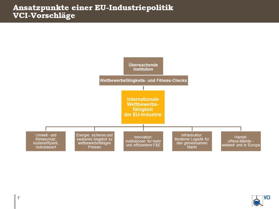 Ansatzpunkte einer EU-Industriepolitik VCI-Vorschläge 7