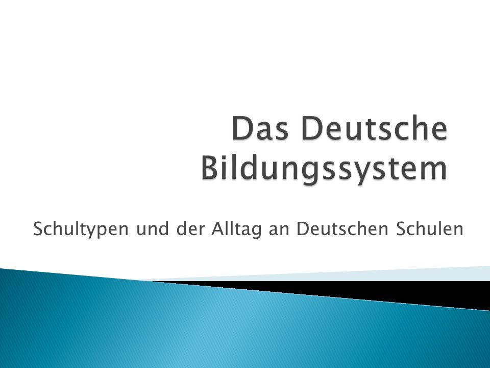 Schultypen und der Alltag an Deutschen Schulen