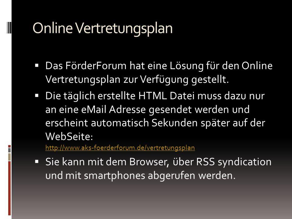 Online Vertretungsplan Das FörderForum hat eine Lösung für den Online Vertretungsplan zur Verfügung gestellt.