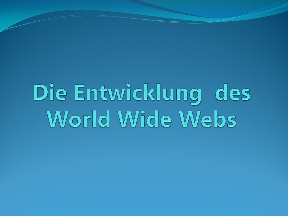 Wozu wurde das WWW erfunden.