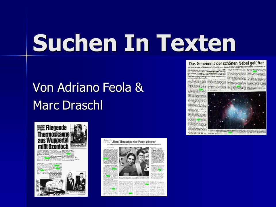 Suchen In Texten Von Adriano Feola & Marc Draschl